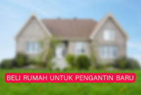 panduan beli rumah bagi pengantin baru 200x135 » Cara Mengukur Potensi Kenaikan Harga Tanah