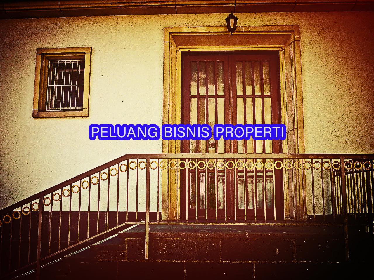 peluang bisnis properti » Peluang Menjanjikan Usaha Properti, Bisnis yang Tidak Pernah Rugi