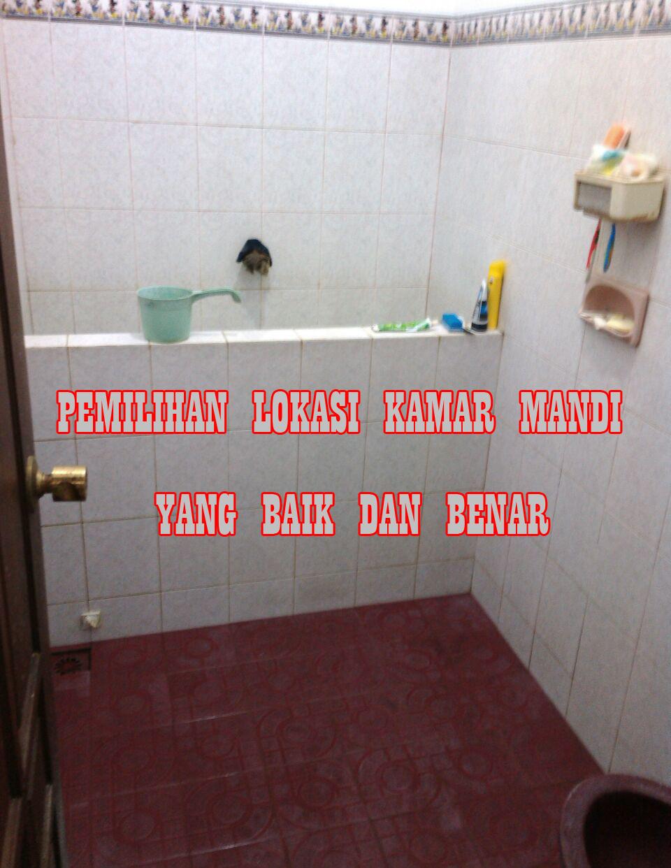 pemilihan lokasi kamar mandi ketika saat bangun rumah » Awas Ya! Jangan Bangun Kamar Mandi di Area Ini