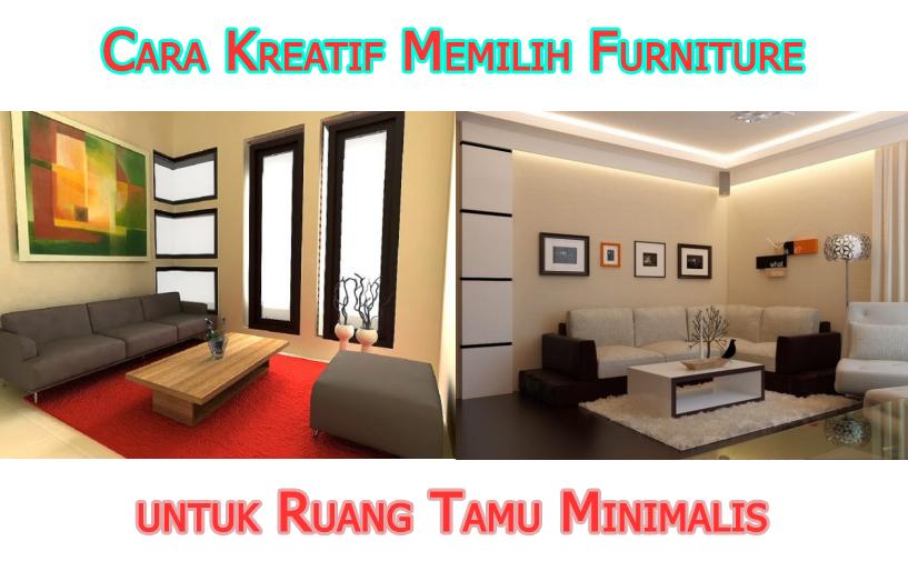 tips memilih mebel untuk ruang tamu minimalis » Cara Kreatif Memilih Furniture Ruang Tamu Minimalis